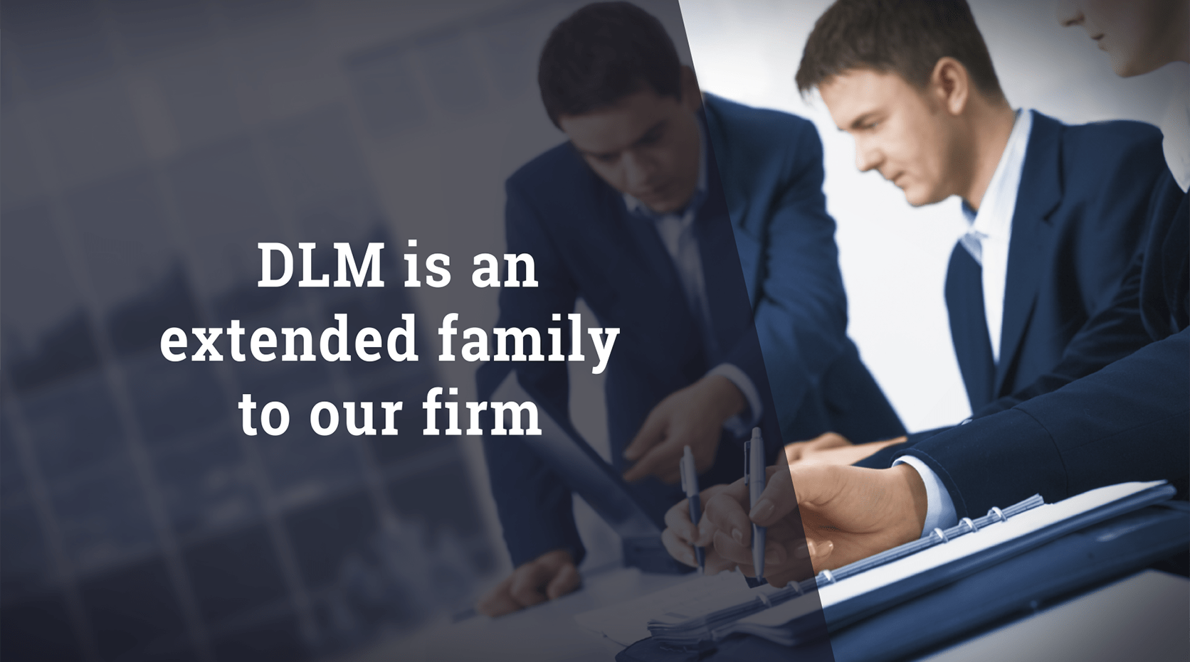 Bruce Plaxen DLM is an Extended Family to Our Firm