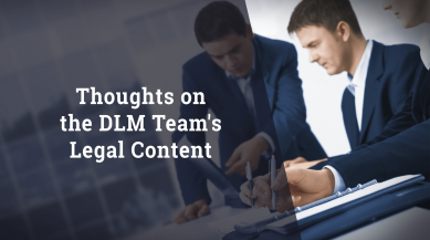 Ron Wilt - Thoughts on the DLM Team's Legal Content